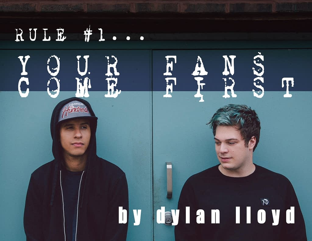 Your Fans Come First - by Dylan Lloyd